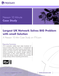 NexSan ITV Largest UK TV Network Solves Big problem with Small solution